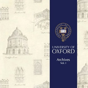 UNIVERSITY OF OXFORD ARCHIVES vol.I