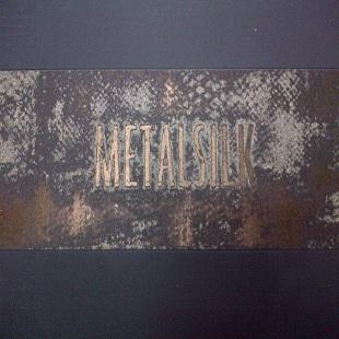 Metalsilk